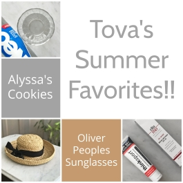 Tova's Summer Favorites
